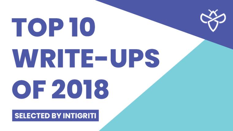 The best write-ups 2018 brought us – INTIGRITI