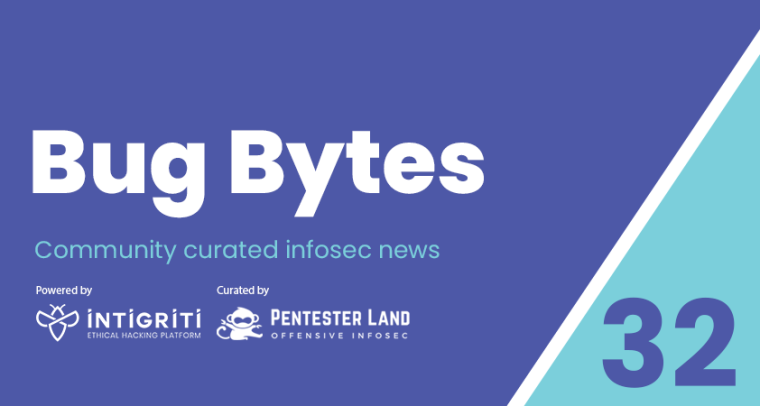 Bug Bytes #32 – XSS in Google org, Burp Teams & Paged out